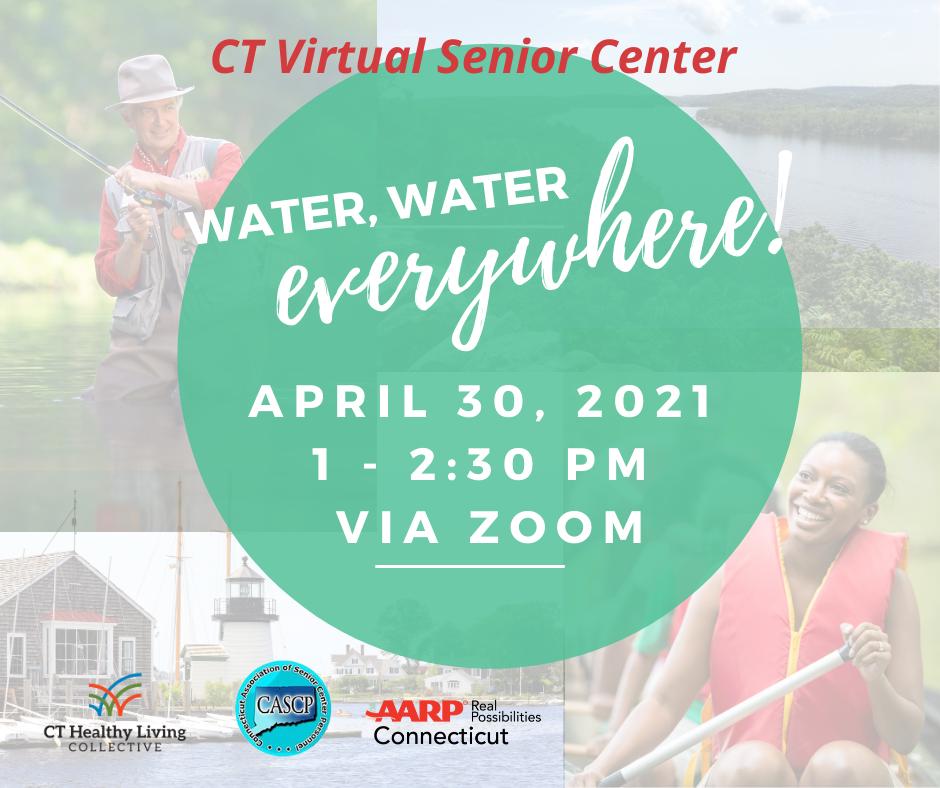 CT Virtual Senior Center Water Water Everywhere