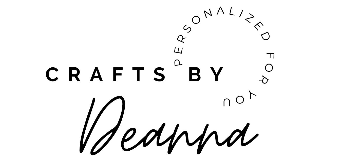 Crafts By Deanna