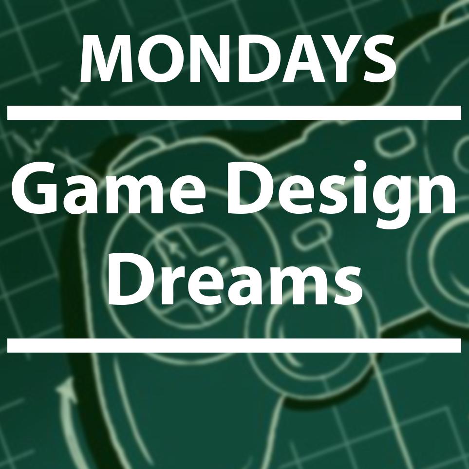 Game Design Dreams