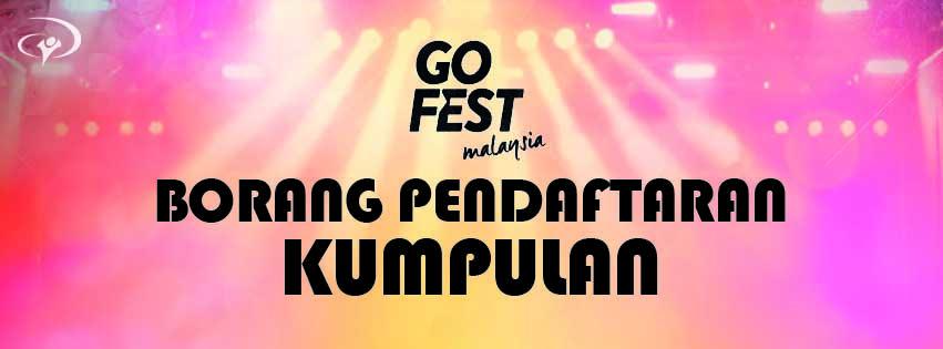 Go Fest Malaysia - Group Registration Form