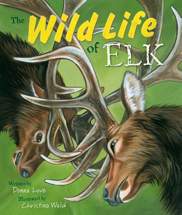 Wild Life of Elk Cover Image
