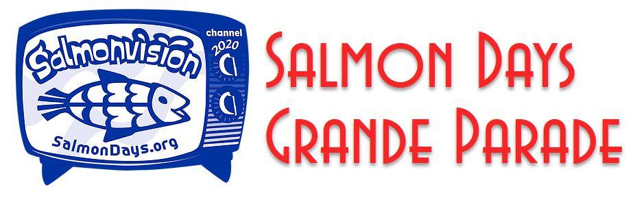 Salmon Days Grande Parade Photo Submission