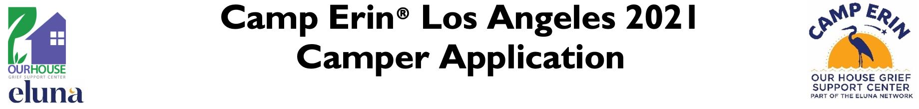 Camp Erin Los Angeles 2021 Camper Application