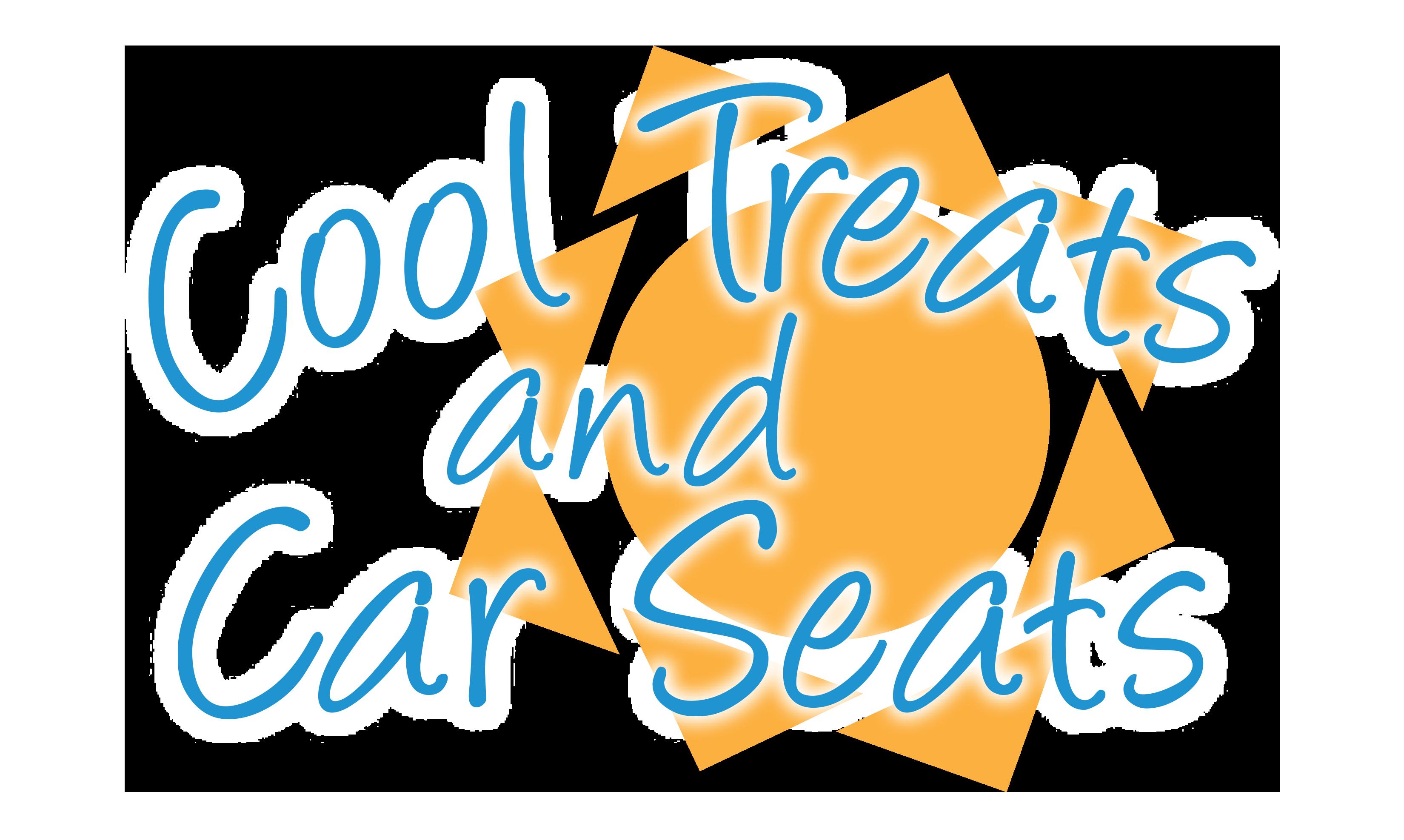 Cool Treats & Car Seats Registration