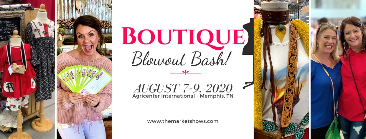 Boutique Blowout - August 7-9 - Agricenter Memphis