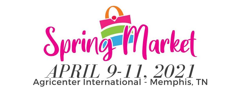 Spring Market of Memphis - April 9-11, 2021 -Agricenter Memphis, TN