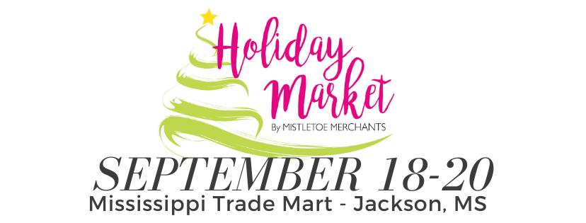 Holiday Market of Jackson, MS - September 18-20 - MS Trademark