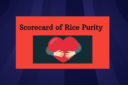 Rice Purity Scorecard