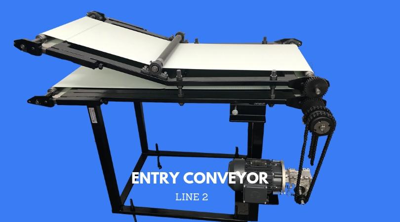 SECOND LINE: ENTRY CONVEYOR
