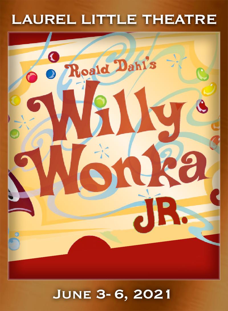 LLT Kids' Camp 2021 - Willy Wonka, Jr.