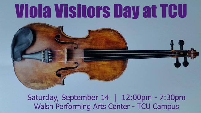 Viola Visitors Day at TCU - Saturday, September 15 - 12:00pm - 7:15pm - Ed Landreth Hall & Walsh Performing Arts Center