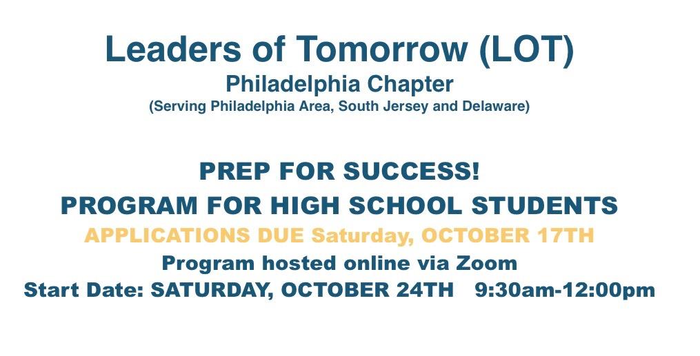National Black MBA Association (NBMBAA) Philadelphia Chapter Leaders of Tomorrow (LOT) High School College and Career Mentoring Program