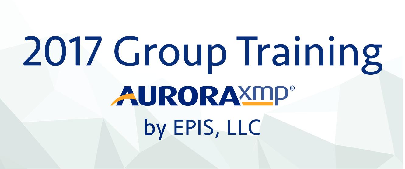 2017 AURORAxmp Group Training by EPIS, LLC