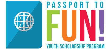Passport to Fun! Youth Scholarship Program