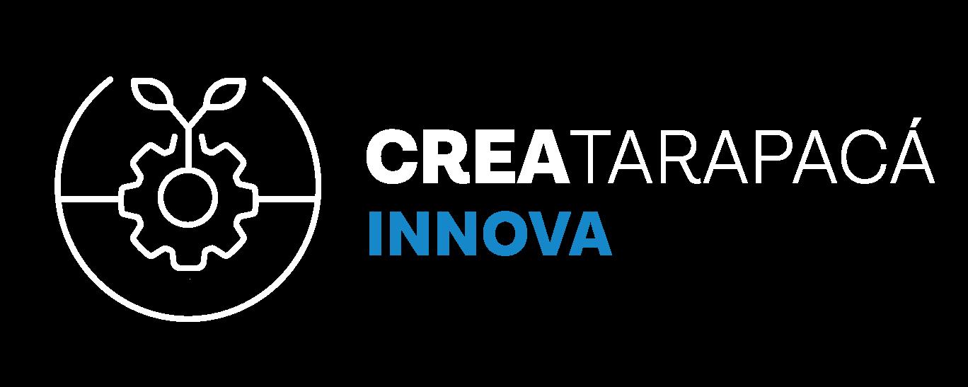 """Postulaciones Desafío de Innovación Abierta """"Crea Tarapacá Innova 2020"""""""