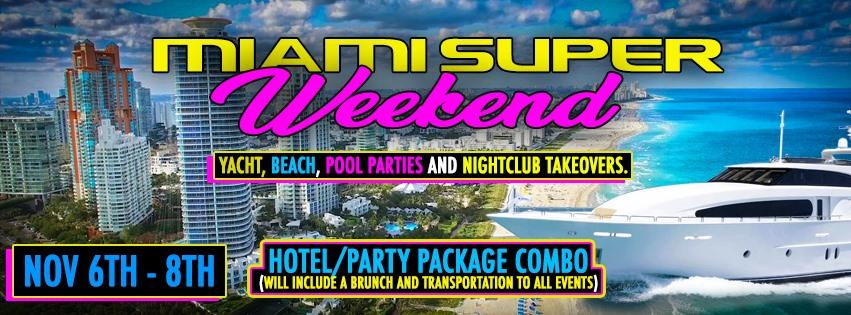 2020 Miami Super Weekend