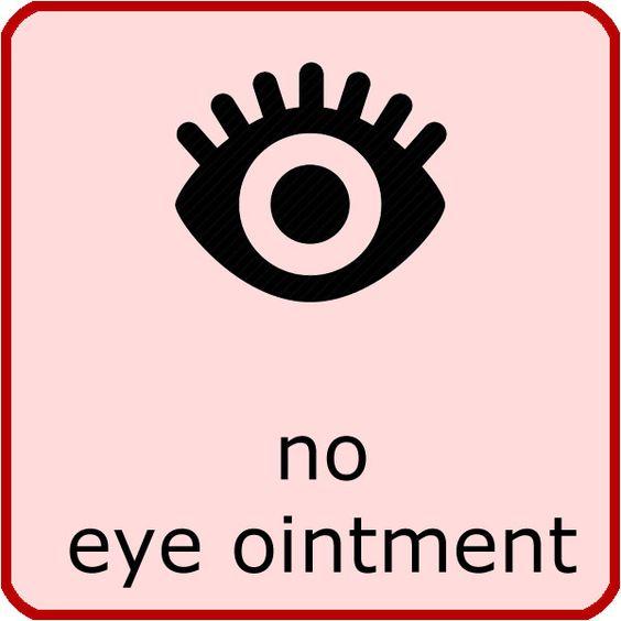 No eye ointment