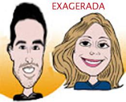 EXAGERADA- Caricatura humoristica ( Para brincar com alguém)