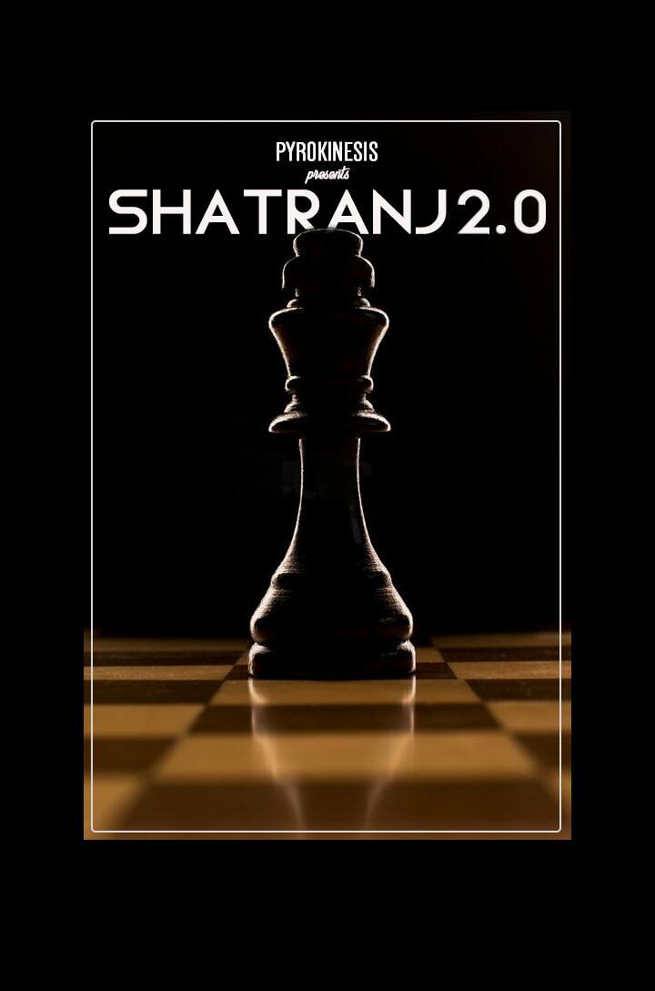 SHATRANJ 2.0