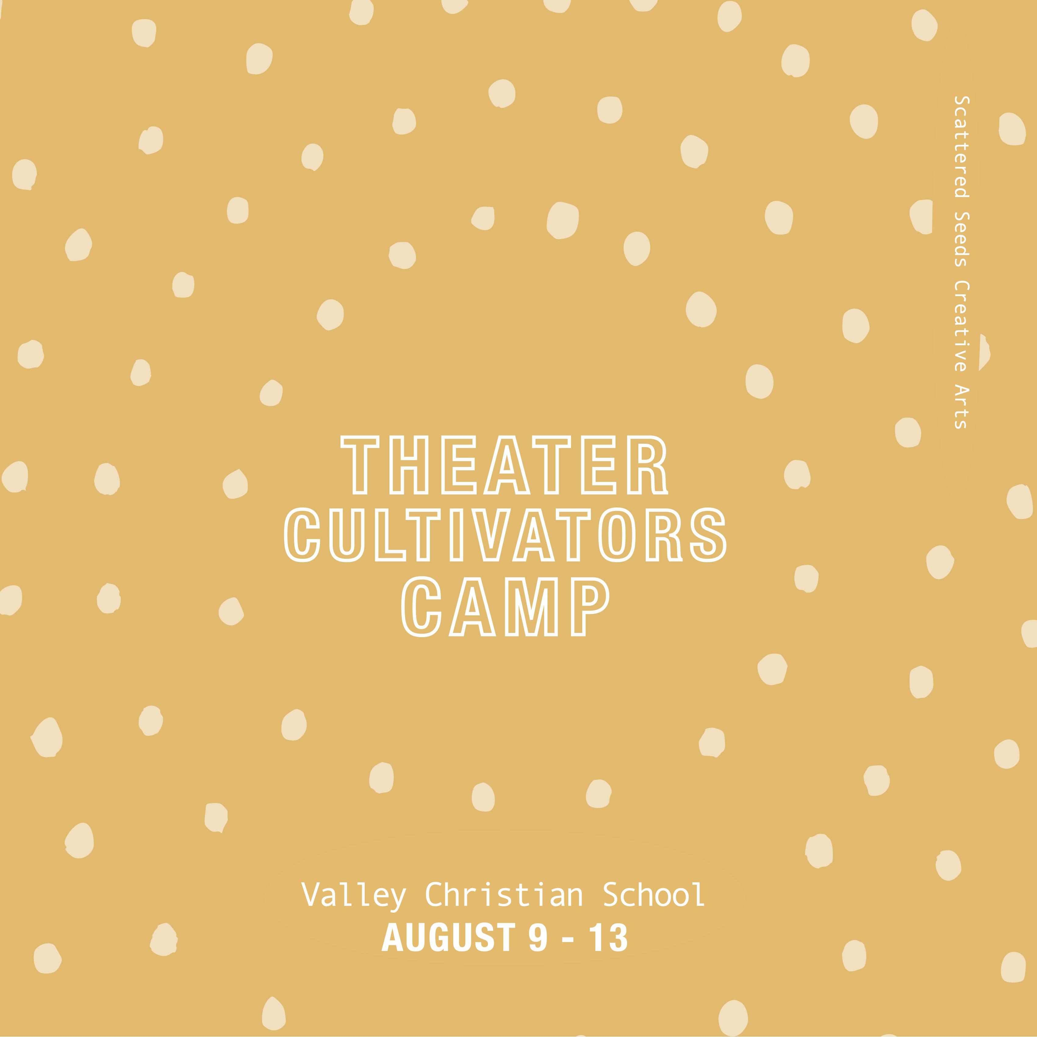 Theater Cultivators Camp (August 9-13, 9 a.m. – 3 p.m.):