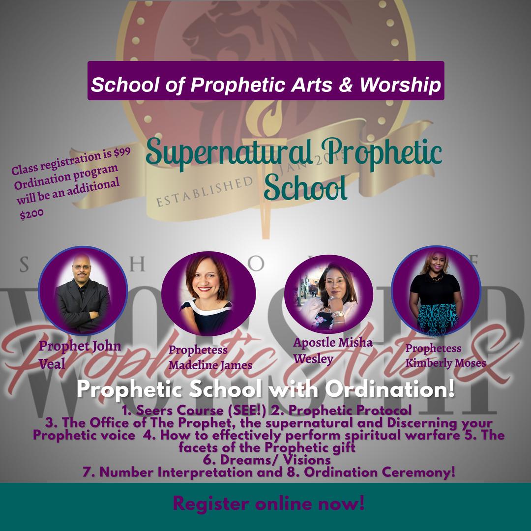 School of Prophetic Arts and Worship