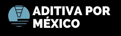 Súmate a Aditiva por México