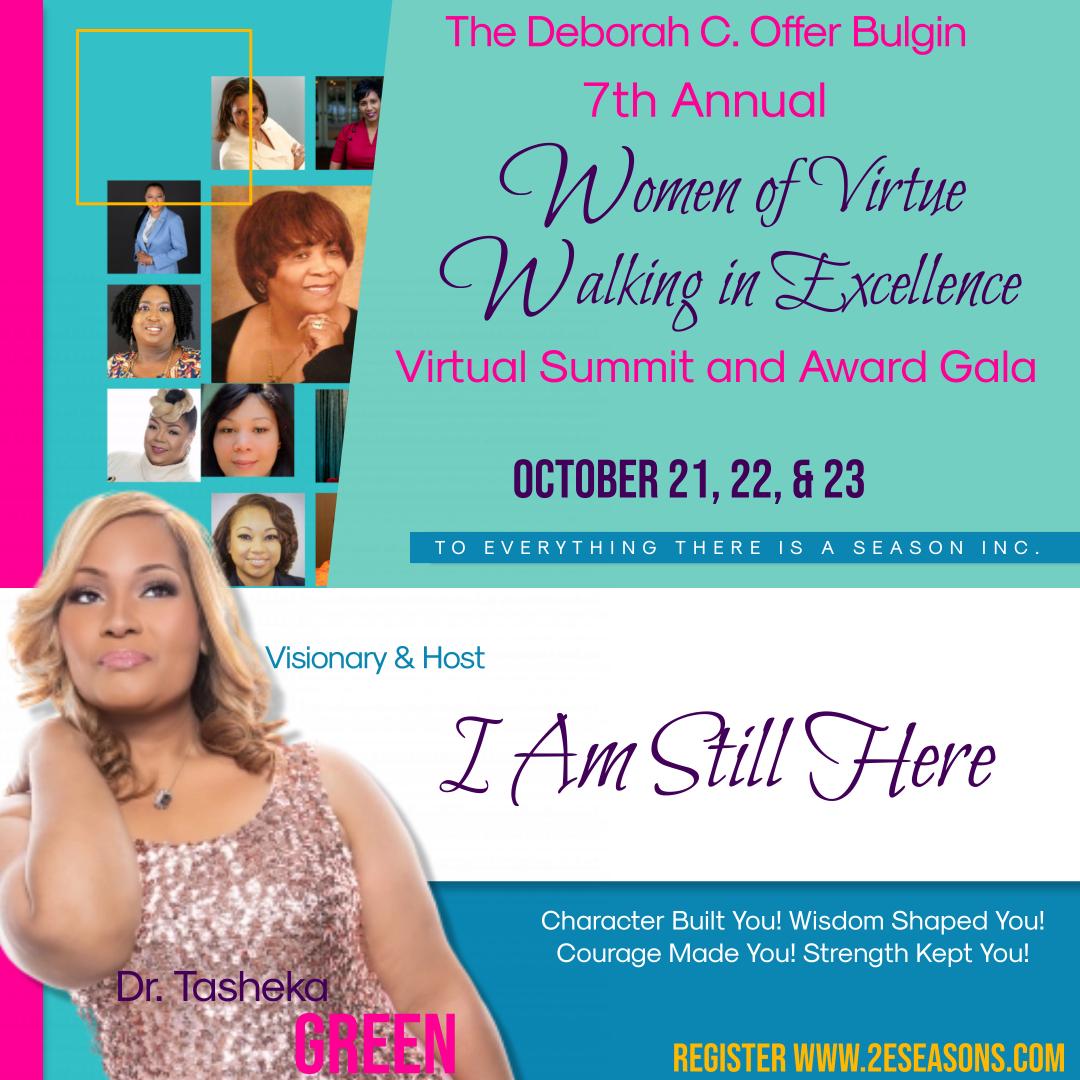 The Deborah C. Offer Bulgin 7th Annual Women of Virtue Walking in Excellence Virtual Summit and Award Gala